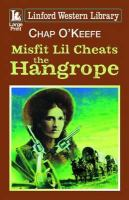 Misfit Lil Cheats the Hangrope