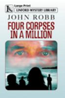 Four Corpses in A Million