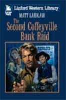 The Second Coffeyville Bank Raid