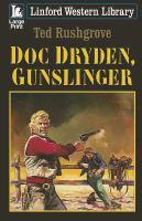 Doc Dryden, Gunslinger