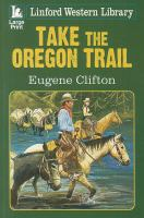Take the Oregon Trail