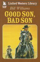 Good Son, Bad Son