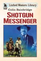 Shotgun Messenger
