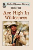 Ace High in Wilderness