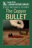 The Copper Bullet