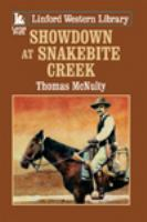Showdown at Snakebite Creek