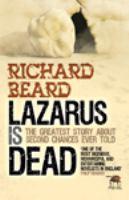 Lazarus Is Dead