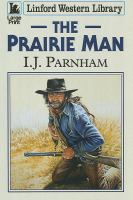 The Prairie Man