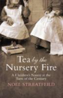 Tea by the Nursery Fire
