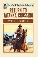 Return to Tatanka Crossing