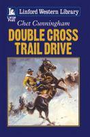 Double Cross Trail Drive