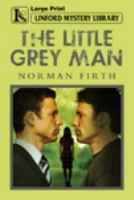 The Little Grey Man