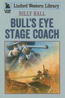 Bull's Eye Stage Coach