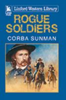 Rogue Soldiers