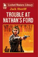 Trouble at Nathan's Ford
