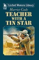 Teacher With A Tin Star