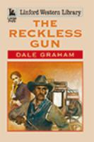 The Reckless Gun
