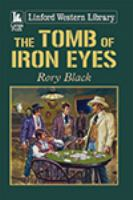 The Tomb of Iron Eyes