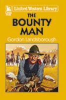 The Bounty Man