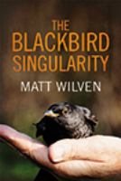 The Blackbird Singularity