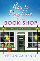 HOW TO FIND LOVE IN A BOOK SHOP [large Print]