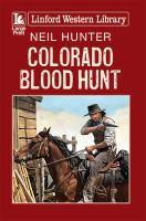 Colorado Blood Hunt