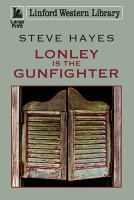 Lonely Is the Gunfighter