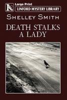 Death Stalks A Lady