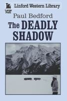 The Deadly Shadow