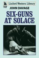 Six-guns at Solace
