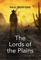 The Lords of the Plains