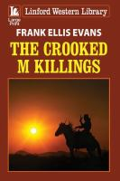 The Crooked M Killings