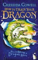 How to Train Your Dragon Series by Cressida Crowell
