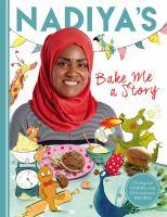 Nadiya's Bake Me A Story