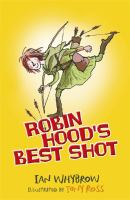 Robin Hood's Best Shot