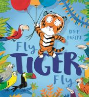 Fly, Tiger, Fly!