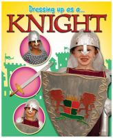 Dressing up as A Knight