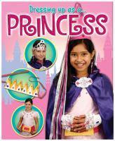 Dressing up as A Princess