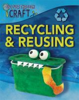 Recycling & Reusing