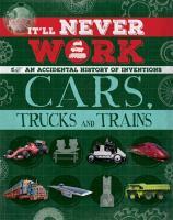 Cars, Trucks and Trains