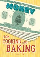 How to Make Money From Cooking and Baking