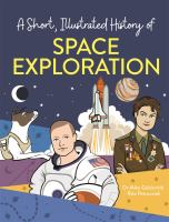 A Short, Illustrated History of Space Exploration