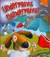 Underpants Thunderpants!