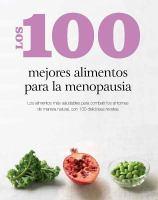 Los 100 mejores alimentos para la menopausia