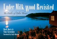 Under Milk Wood Revisited