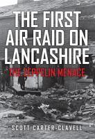 The First Air Raid on Lancashire