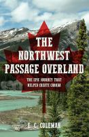 The Northwest Passage Overland