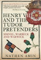Henry VII and the Tudor Pretenders