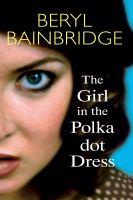 The Girl in the Polka-dot Dress