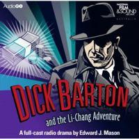 Dick Barton and the Li-Chang Adventure